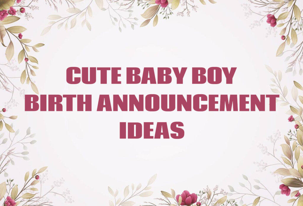cute baby boy birth announcement ideas