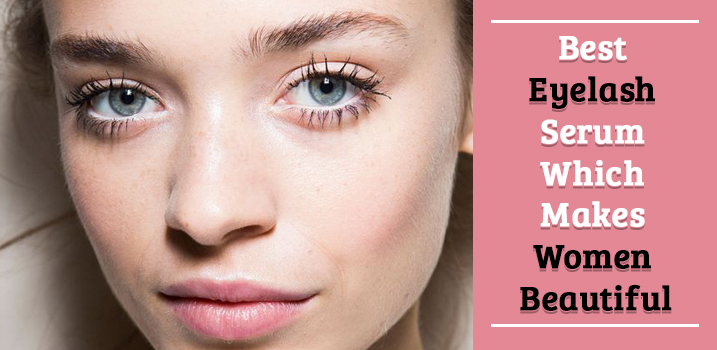 Careprost : Best Eyelash Serum for Long and Thick Eyelashes