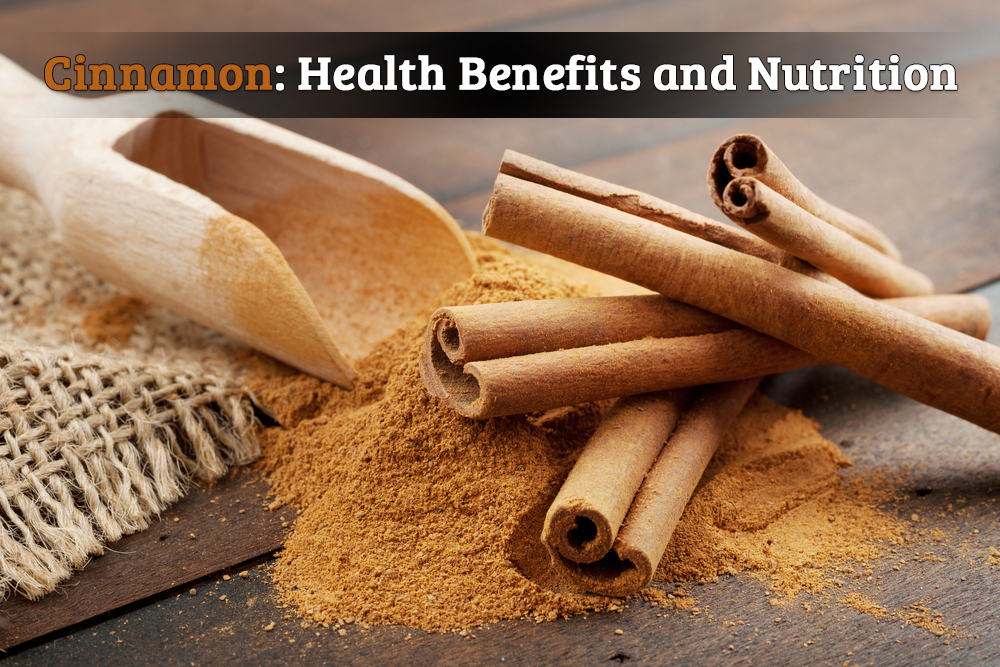 Proven Health Benefits of Cinnamon | Nutrition Facts