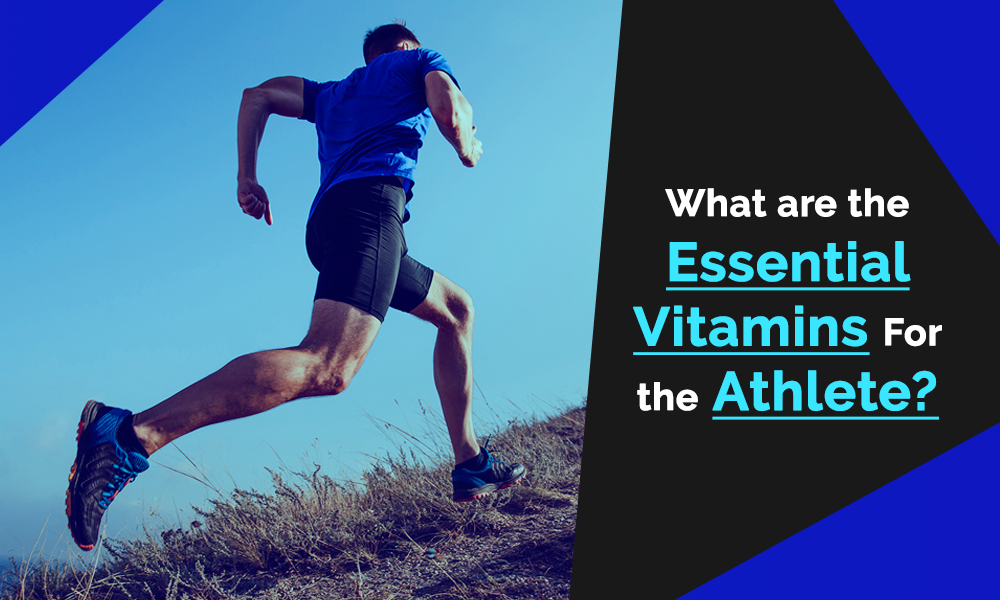 Vitamins Essential for Athletes